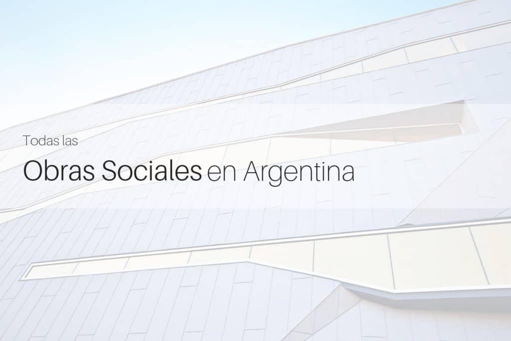 Todas las Obras Sociales en Argentina
