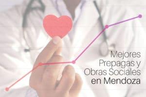 Conocé las mejores prepagas y obras sociales en Mendoza