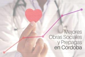 Descubrí las mejores prepagas y obras sociales en Córdoba